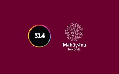 Νέα Συνεργασία 314Records & Mahayana Records