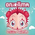 Οι ONIRAMA με ΝΕΟ CD ΠΟΠ ΑΡΤ