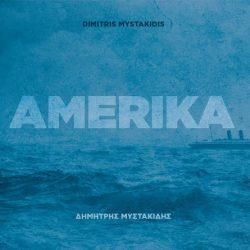 ΔΗΜΗΤΡΗΣ ΜΥΣΤΑΚΙΔΗΣ | Παρουσίαση νέου δίσκου, Amerika