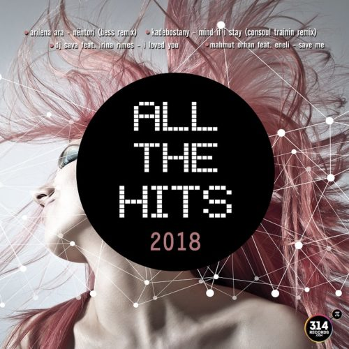 314RECORDS: All the hits 2018 - New Album
