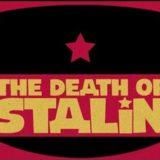 Ο Θάνατος του Στάλιν | The Death of Stalin | Στους κινηματογράφους