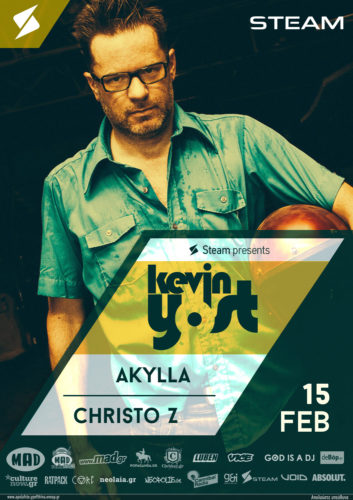 STEAM Presents: Kevin Yost W/ Akylla And Christo Z-15/2 II Steve Mulder -16/2 II Terry Francis -17/2 II See You On The Dancefloor