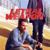 LETHAL WEAPON - ΝΕΑ ΞΕΝΗ ΣΕΙΡΑ