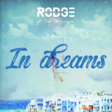 RODGE feat TIM MORRISON – «IN DREAMS»