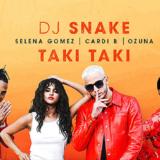 Taki Taki // Ξανά στο #1 η συνεργασία DJ Snake Feat. Selena Gomez, Ozuna & Cardi B