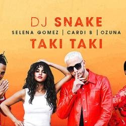 """Taki Taki"" - New Song από τους Cardi B, Selena Gomez και Ozuna Team Up feat DJ Snake's"