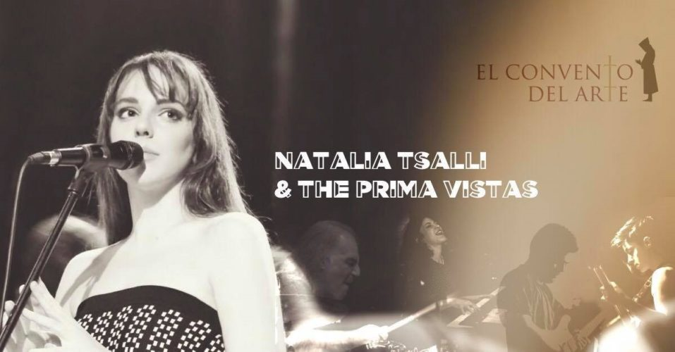 Natalia Tsalli and The Prima Vistas στο El Convento Del Arte