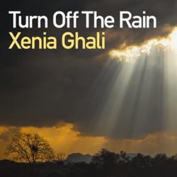 "Xenia Ghali ""Turn off the rain"" - Νέο Single"