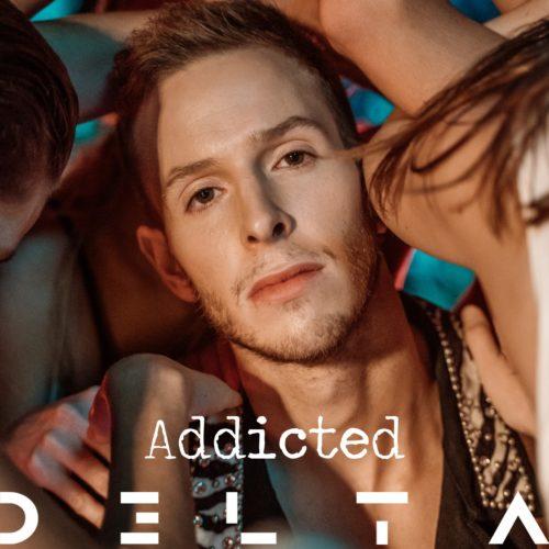 "D3LTA - ""Addicted"" - Νέο Single & Official Video"