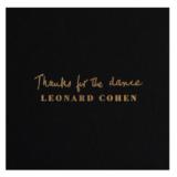 O Leonard Cohen και το Thanks for the Dance στην κορυφή των charts!