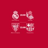 Απόψε δύο μεγάλα παιχνίδια, Ρεάλ Μαδρίτης- Σοσιεδάδ και Αθλέτικ Μπιλμπάο - Μπαρτσελόνα ζωντανά και αποκλειστικά από το OPEN