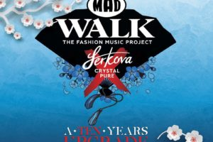 MadWalk 2020 by Serkova Crystal Pure – The Fashion Music Project #a10yearsupgrade