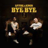 EPITHE x KINGS - Bye Bye | Δείτε το official video με πρωταγωνίστρια τη Δήμητρα Αλεξανδράκη