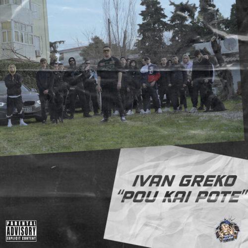 Ivan Greko - Pou Kai Pote | Νέα Κυκλοφορία + Official Music Video