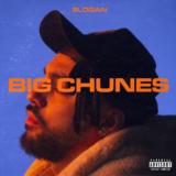 "SLOGAN - ""Big Chunes"" - Νέο album με 12 ολοκαίνουργια tracks"