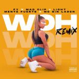 FY – «Woh» Remix ft. Mad Clip x Light x Mente Fuerte x MC Bin Laden