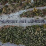 Support Art Workers: Πάνω από 200 εργαζόμενοι του πολιτισμού στέλνουν το δικό τους μήνυμα