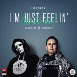 Imanbek & Martin Jensen | I'm Just Feelin' (Du Du Du)