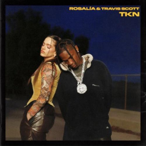 Rosalia & Travis Scott | TKN | Μόλις Κυκλοφόρησε!