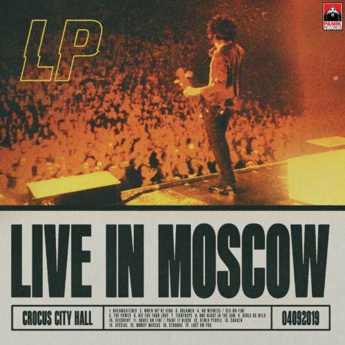 LP | LIVE IN MOSCOW | Μόλις Κυκλοφόρησε!