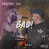 Stephboy X Eksogiinos: Το μουσικό αποτέλεσμα δεν είναι καθόλου «Bad!»