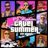 Cruel Summer: Κυκλοφόρησε το album του DJ Stephan και είναι γεμάτο hot συνεργασίες!