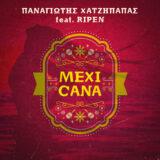 Mexicana | Ο Παναγιώτης Χατζήπαπας ενώνει τις δυνάμεις του με τον Ripen στο νέο summer single του