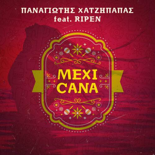 """""""Mexicana"""" - Δείτε το βίντεο κλιπ για το νέο summer single του Παναγιώτη Χατζήπαπα"""