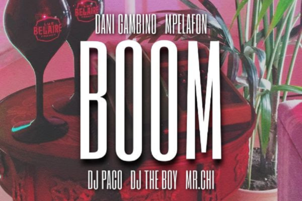 Dj The Boy, Dani Gambino, Mpelafon, Dj PaCo, Dj Mr.CHI –  BOOM!