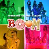 "Boom - Το ""εκρηκτικό"" track των Johnny King x KG x Greg x Mc Daddy μόλις κυκλοφόρησε!"