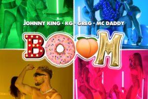 "Boom – Το ""εκρηκτικό"" track των Johnny King x KG x Greg x Mc Daddy μόλις κυκλοφόρησε!"