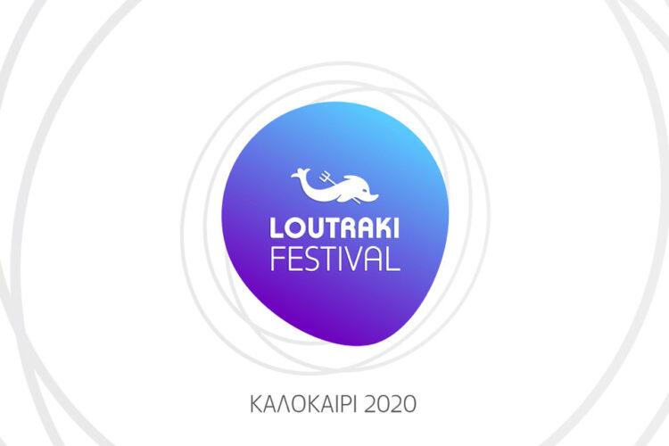 LOUTRAKI FESTIVAL 2020 - ΠΡΟΓΡΑΜΜΑ