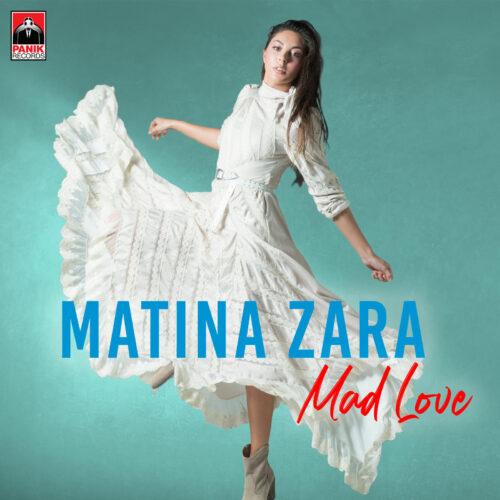 Matina Zara – «Mad Love» | Νέο Τραγούδι