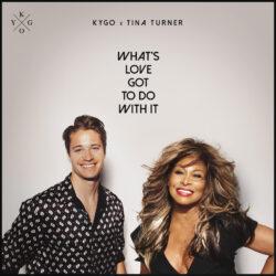 Kygo x Tina Turner | What's Love Got To Do With It | Μόλις κυκλοφόρησε!