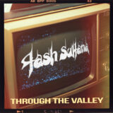 Tash Sultana | Through The Valley | Μόλις Κυκλοφόρησε!