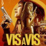 Vis a Vis: El Oasis | Στην 1η θέση του top10 του Netflix μόλις κυκλοφόρησε!