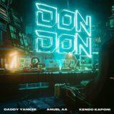 Daddy Yankee - Don Don - New hit alert