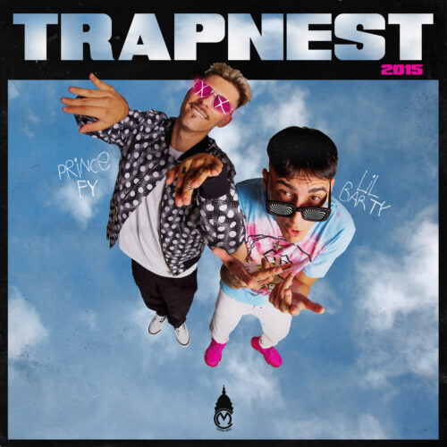 FY & Lil Barty - «Trapnest 2015» : Η πιο hot συνεργασία της χρονιάς σε 7 tracks!