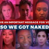 Star του Hollywood βγαίνουν από τα ρούχα τους και εξηγούν τι σημαίνει naked ballot