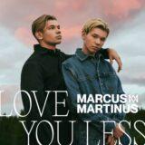 """Νέο music video clip από MARCUS & MARTINUS - """"Love You Less"""""""