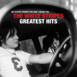 The White Stripes | The White Stripes Greatest Hits | Κυκλοφορεί τον Δεκέμβριο