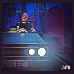 VIBEZ: Ο ZAYN μόλις κυκλοφόρησε το νέο του single