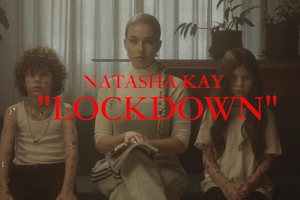 Natasha Kay – «Lockdown» | Νέο Τραγούδι & Music Video