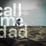 Ένας βίαιος άνδρας/Call me dad: Ντοκιμαντέρ πρώτης προβολής στην ΕΡΤ3