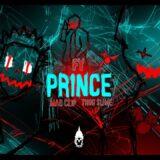 FY - Mad Clip - Thug Slime: Τρεις κορυφαίοι artists στο hit «Prince»