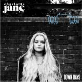 Charlotte Jane | Down Days | Μόλις Κυκλοφόρησε!