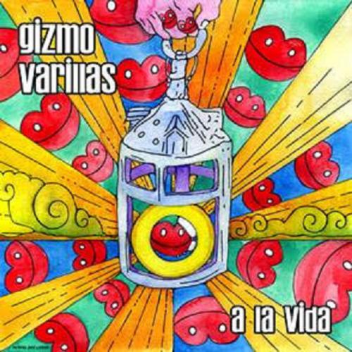GIZMO VARILLAS - A LA VIDA // Radio Mix