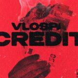 Vlospa ξαναχτυπά με το Credit