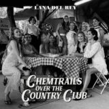 No.1 άλμπουμ στη Βρετανία | Lana Del Rey: Chemtrails Over The Country Club