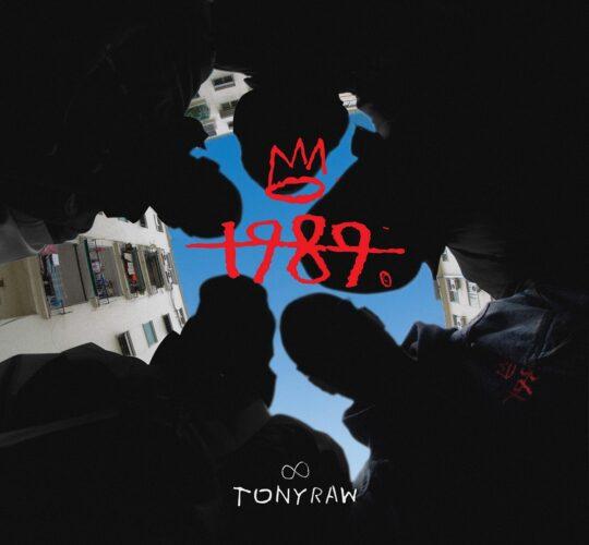 Ο Tony Raw μόλις κυκλοφόρησε το «1989»